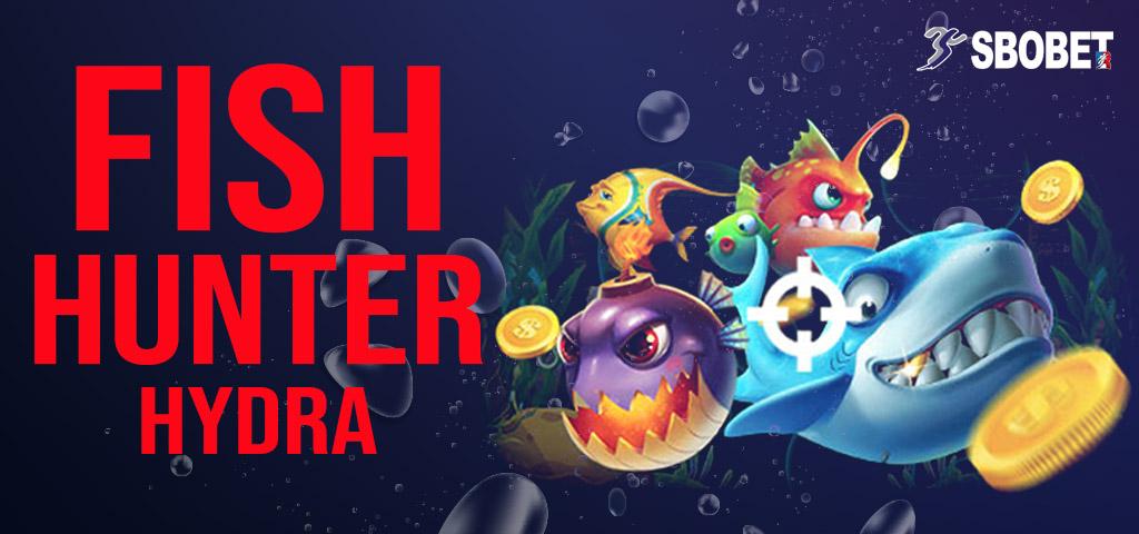 วิธีเล่นเกมส์ยิงปลา FISH HUNTER HYDRA วิธีได้เงินง่ายๆ แค่ยิงปลาตายก็ได้เงิน