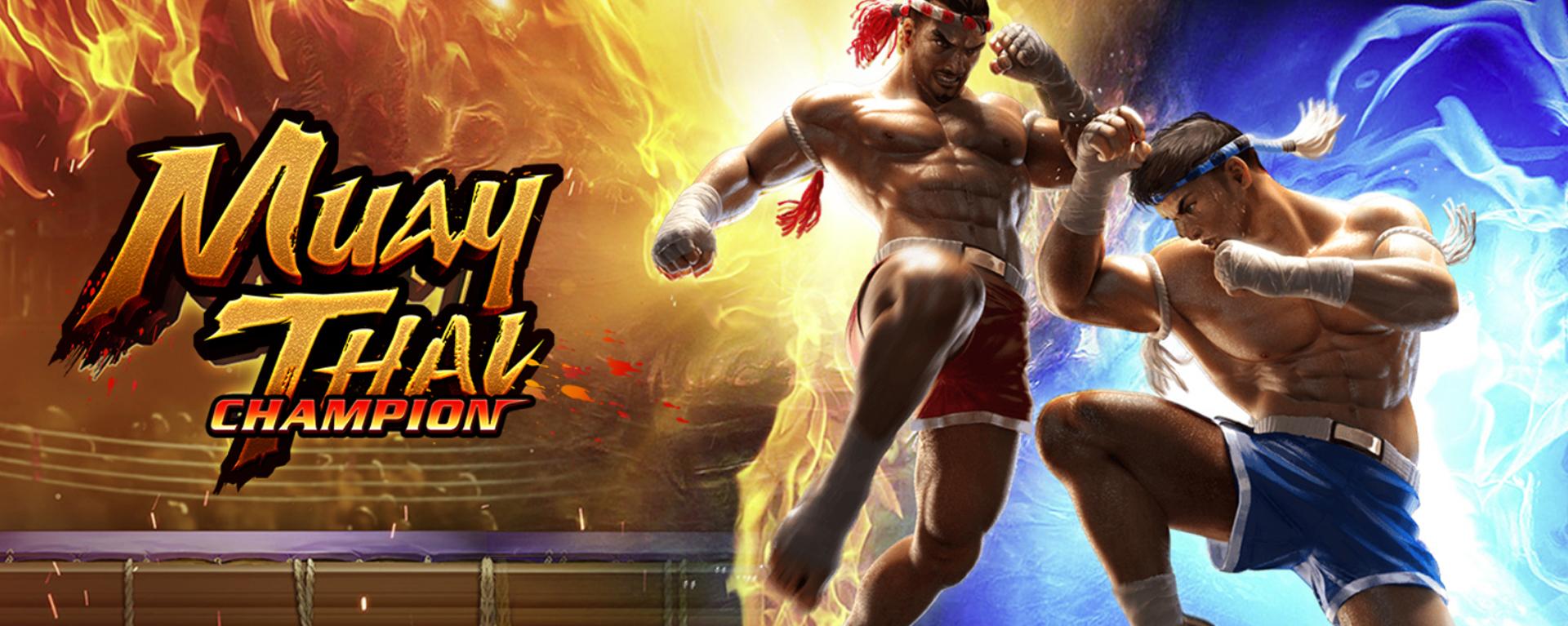 แชมป์มวยไทย เกมสล็อตออนไลน์แนวศิลปะการต่อสู้ของไทยสุดฮิต